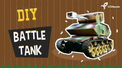 DIY Battle Tank